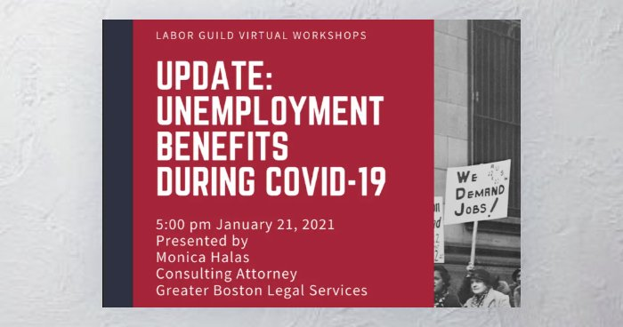 Learn more about COVID-19 unemployment benefits